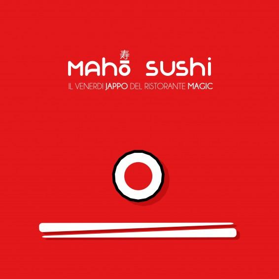 Locandina Maho - il Venerdì Sushi del Magic