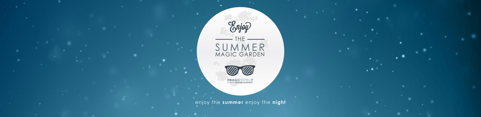 Dal 14 luglio al 28 agosto l'estate del Magic Hotel